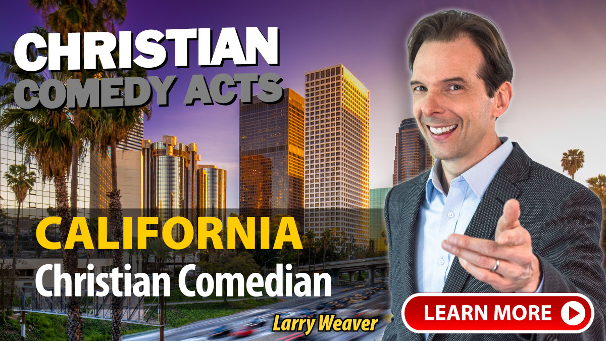 California Christian Comedians