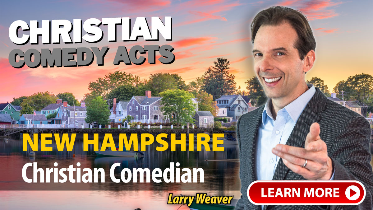 New Hampshire Christian Comedians